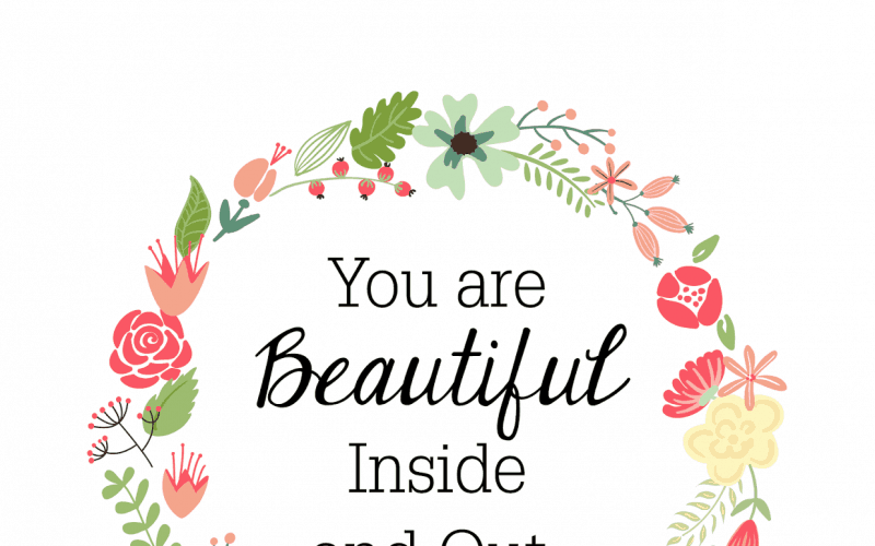 FREEBIES  //  YOU ARE BEAUTIFUL INSIDE & OUT