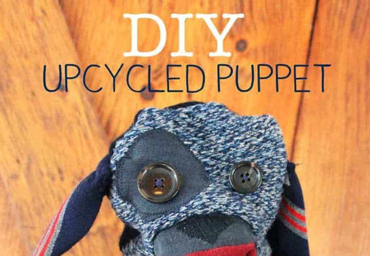 DIY  // UPCYCLE MARCH: MAKE A PUPPET FROM OLD CLOTHES