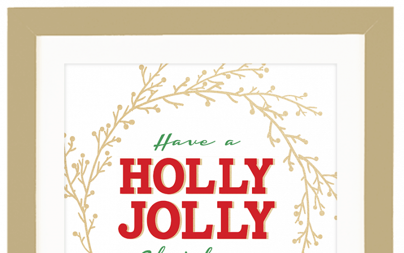 FREEBIE // HAVE A HOLLY JOLLY CHRISTMAS