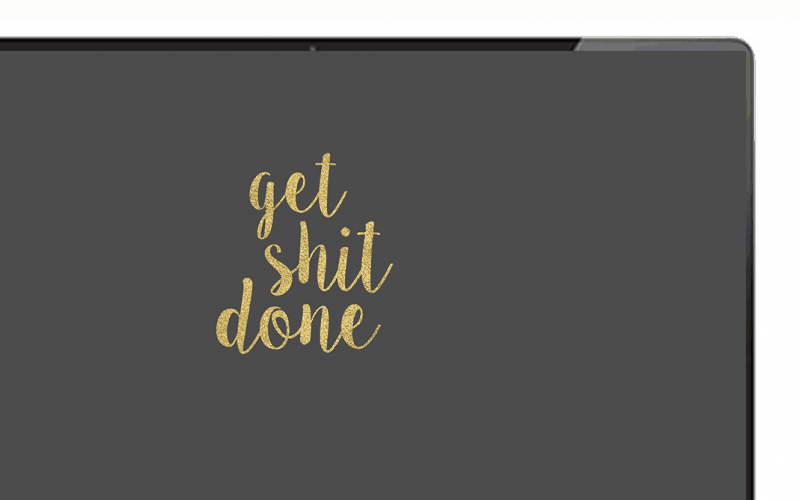 FREEBIES // GET SHIT DONE (PART II)