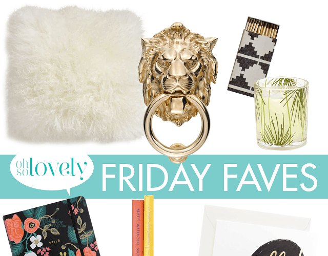 FRIDAY FAVES  //  5