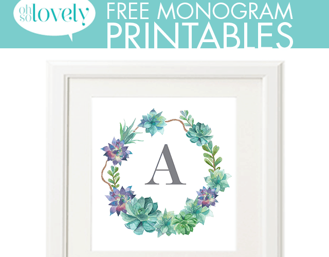 FREEBIES  //  SUCCULENT MONOGRAMS