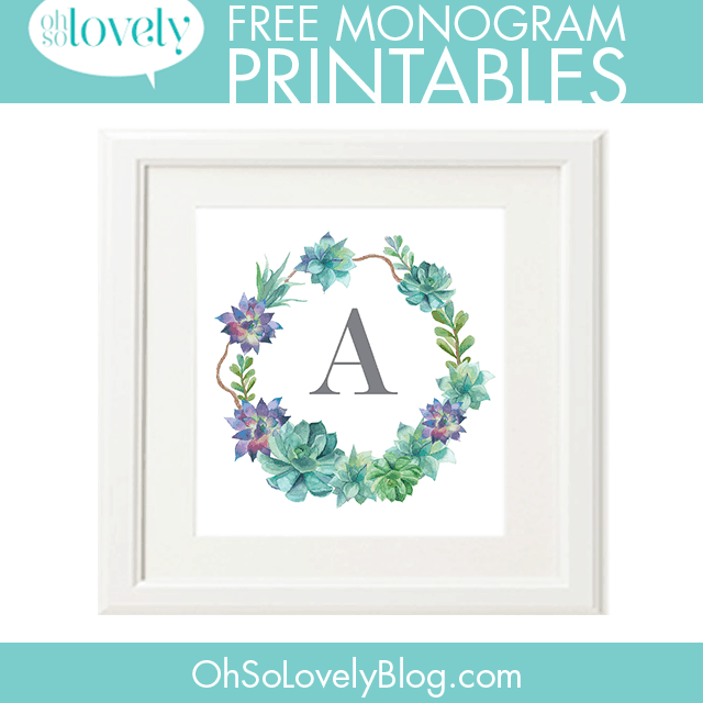 Freebies succulent monograms oh so lovely blog for Free printable monogram initials