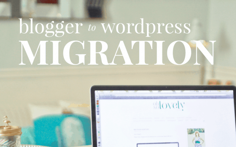 BLOG UPDATE  //  BLOGGER TO WORDPRESS MIGRATION