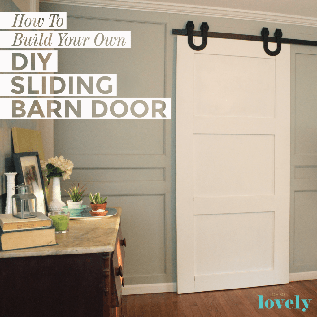 How to build your own DIY sliding barn door - A compete tutoria