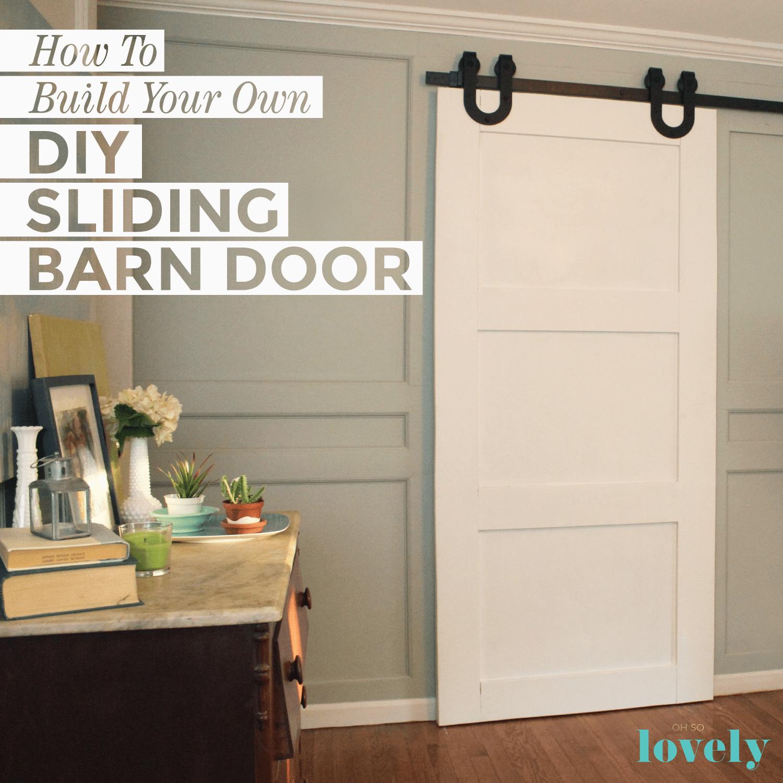 Diy Sliding Barn Door How To Build Your Own Diy Sliding Barn Door A Compete Tutorial