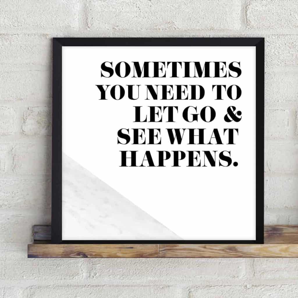 Motivational freebie let go