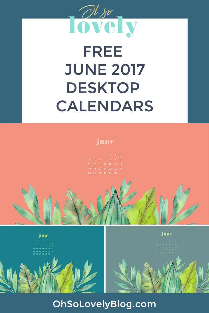 FREE June desktop wallpapers calendars