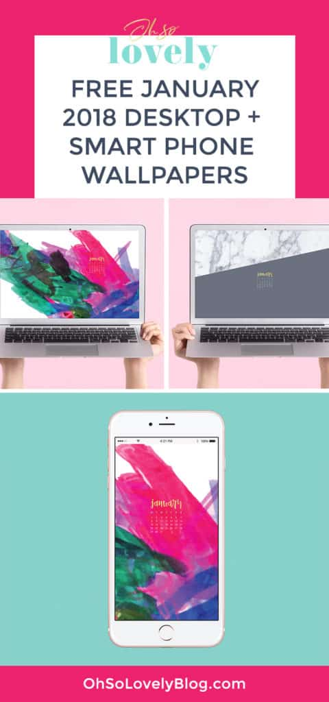 Oh So Lovely Blog shares 4 FREE January 2018 wallpapers in both Sunday and Monday starts and mobile or desktop. Download yours today!