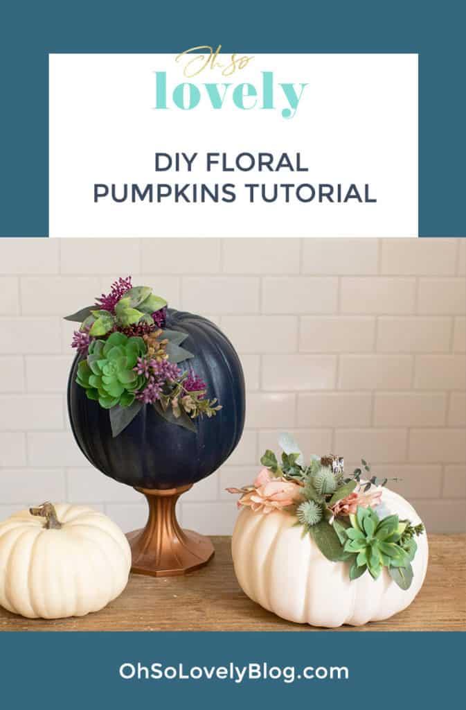 DIY floral pumpkins