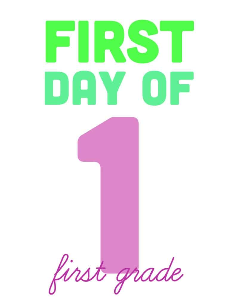 first day of first grade free printable sign