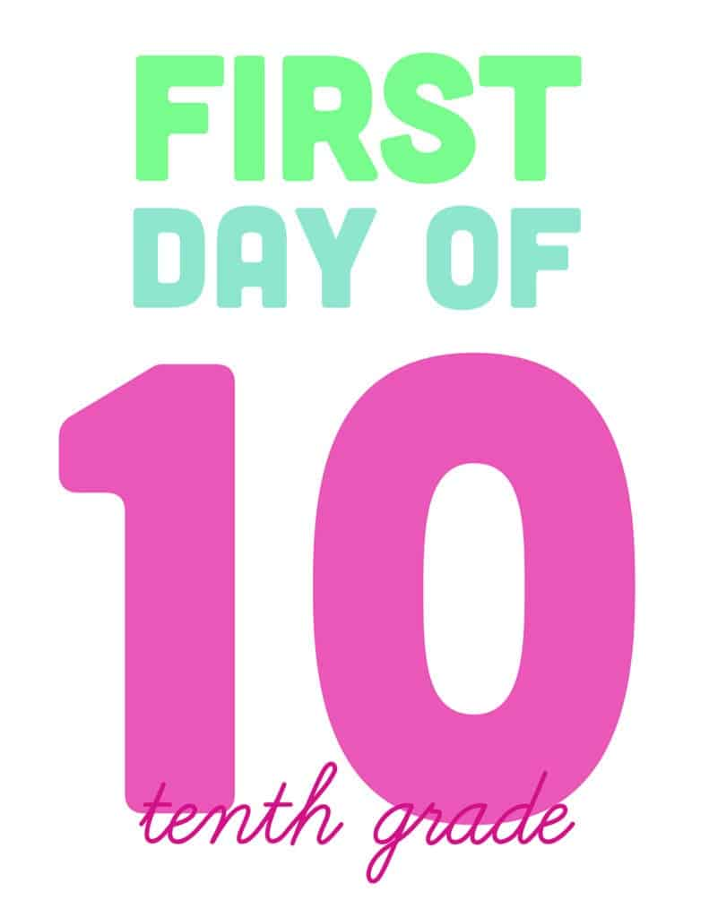 first day of tenth grade free printable sign
