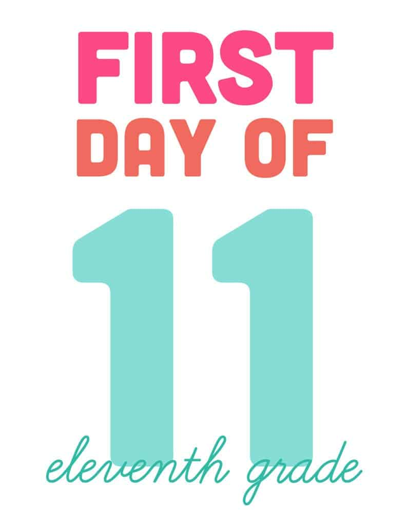 first day of eleventh grade free printable sign