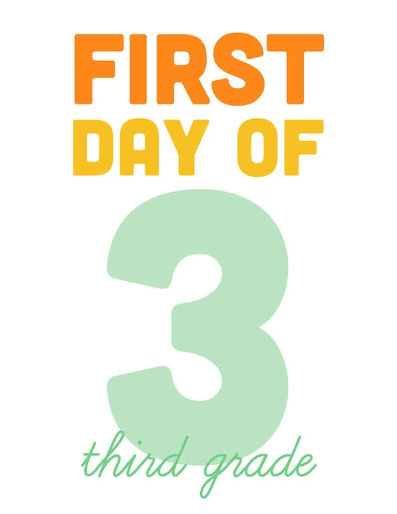 first day of third grade free printable sign