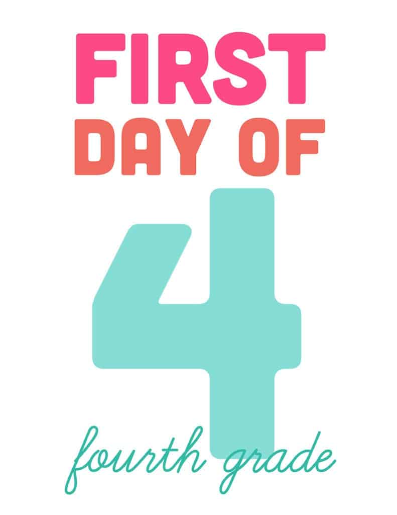 first day of fourth grade free printable sign