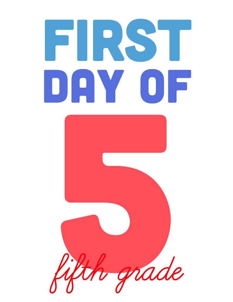 first day of fifth grade free printable sign
