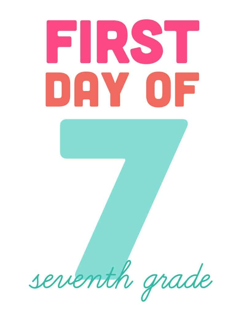 first day of seventh grade free printable sign
