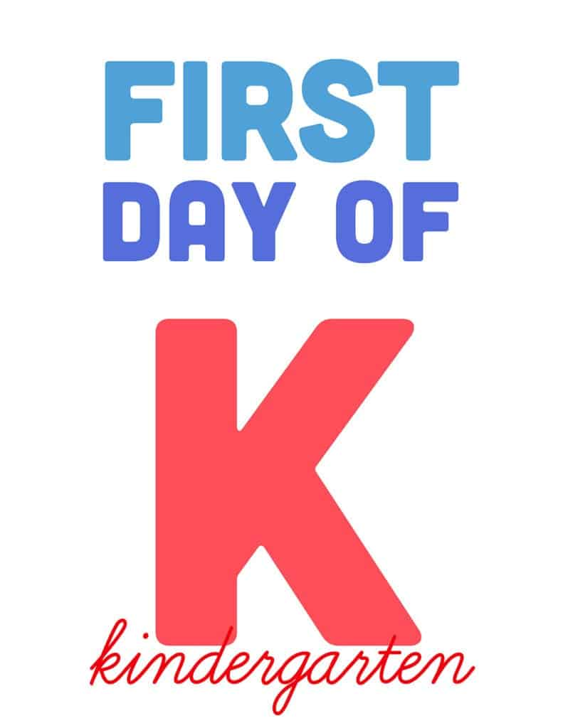 first day of kindergarten free printable sign