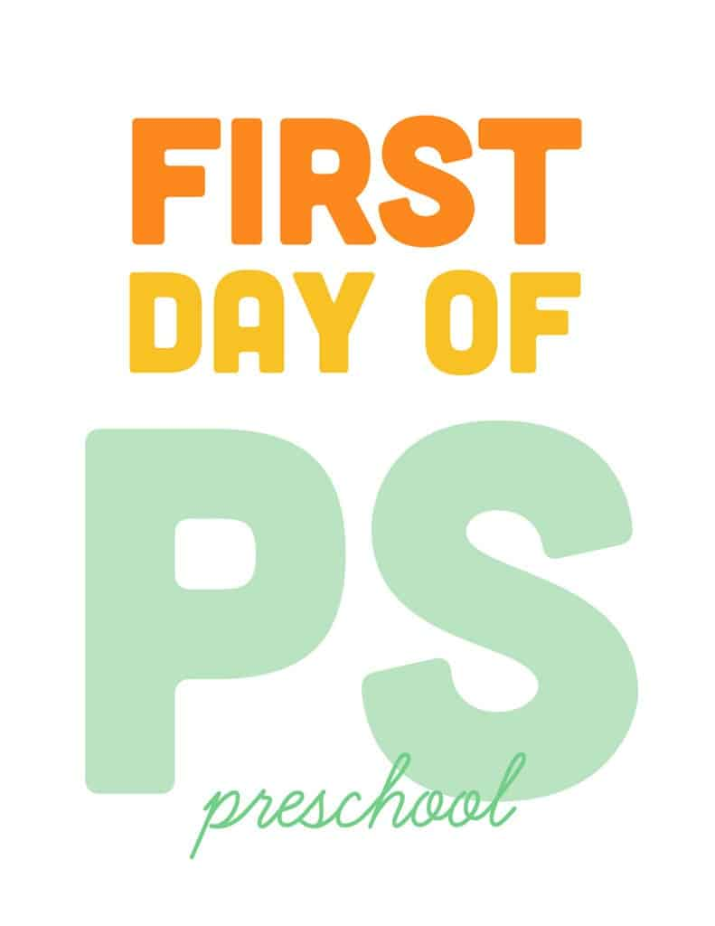 first day of preschool free printable sign