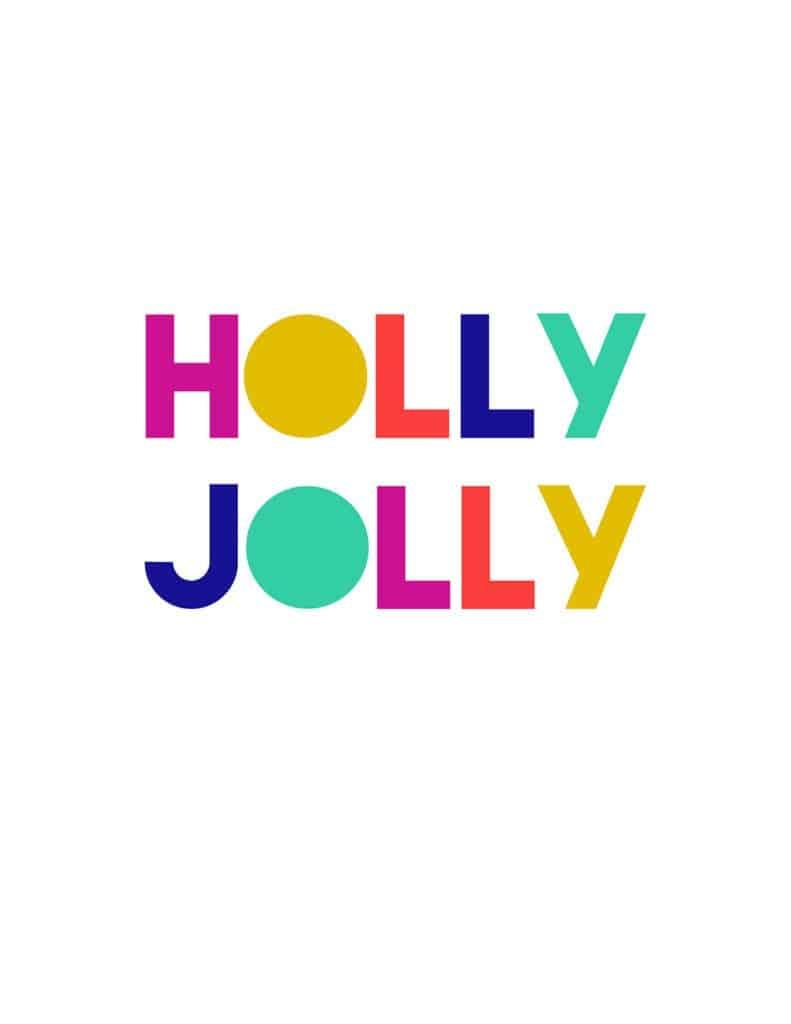 Free holly jolly art printable