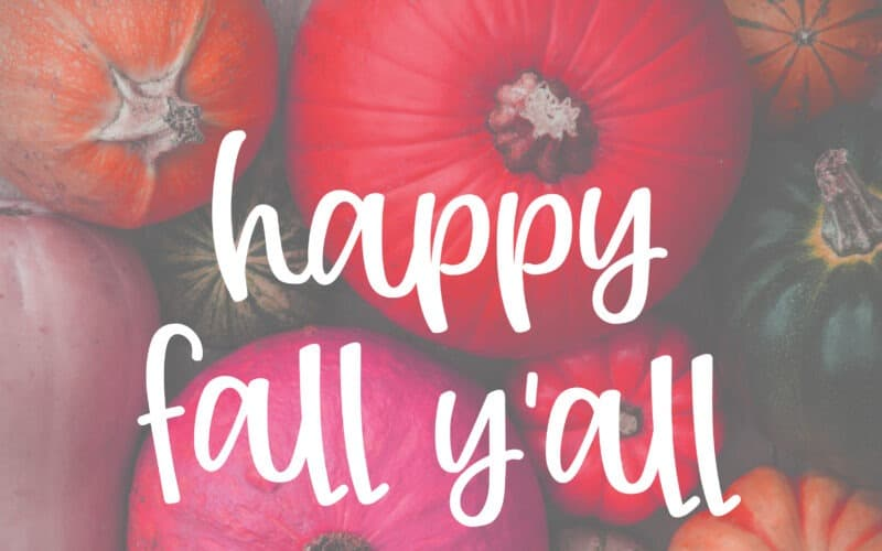 HAPPY FALL Y'ALL – 17 FREE ART PRINTABLES FOR YOUR WALLS