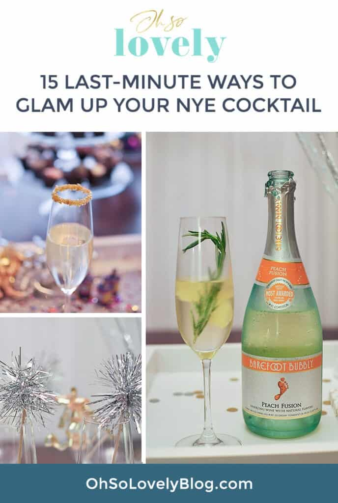 Glam up your New Years eve (NYE) cocktail with these 15 last-minute recipes – festive easy, and delicious! Cheers to 2021!