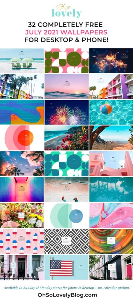 July 2021 wallpaper calendars – 32 FREE and cute options to dress your tech! Available in Sunday + Monday starts + no-calendar options.