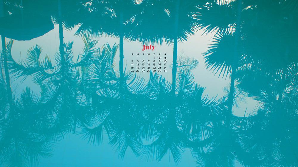 July 2021 wallpaper calendar pool with palm tree reflections