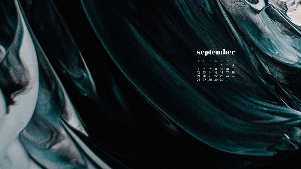 turquoise, white, black paint swirls FREE wallpaper calendars in Sunday and Monday starts + no-calendar options. 35 designs for both desktop and smart phones!
