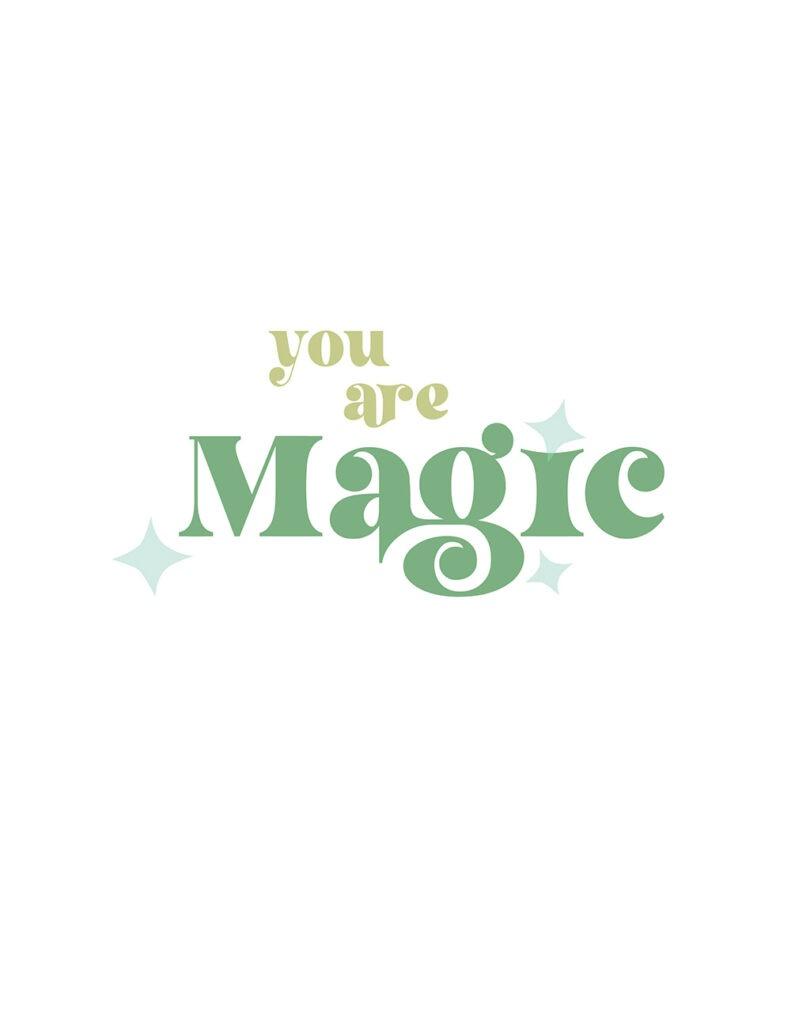 you are magic - shades of green and aqua