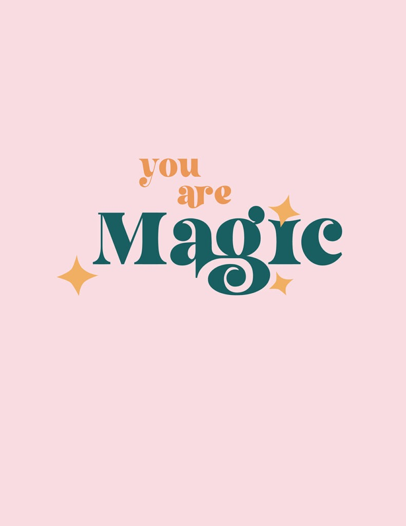 you are magic - shades of pink, orange, emerald