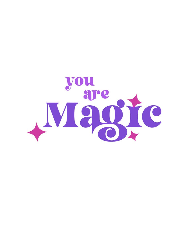 you are magic - shades of purple and pink