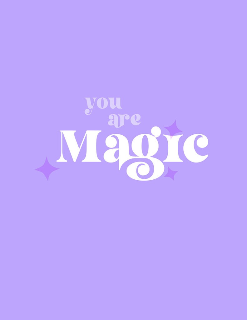 you are magic - shades of purple and lilac