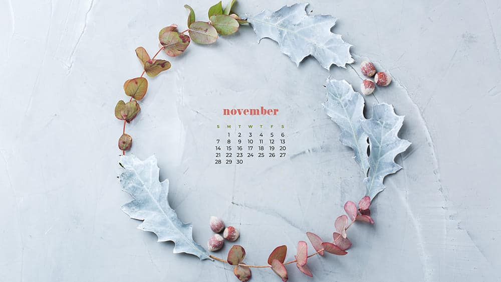 Laurel using fall leaves and nuts with calendar on inside November 2021 - FREE wallpaper calendars in Sunday & Monday starts + no-calendar designs. 35 options for both desktop and smart phones!