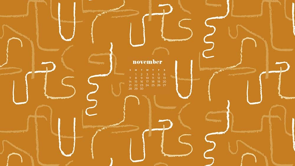 modern organic design on a mustard yellow background November - FREE wallpaper calendars in Sunday & Monday starts + no-calendar designs. 35 options for both desktop and smart phones!