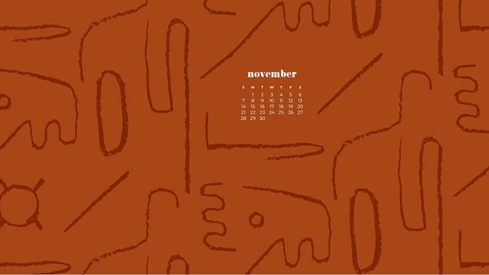 modern organic design on a rust background November - FREE wallpaper calendars in Sunday & Monday starts + no-calendar designs. 35 options for both desktop and smart phones!