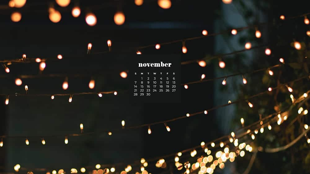 pretty fairy outdoor lights at night November - FREE wallpaper calendars in Sunday & Monday starts + no-calendar designs. 35 options for both desktop and smart phones!