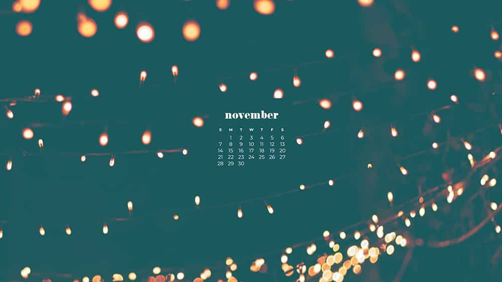 pretty fairy outdoor lights at night with turquoise overlay November - FREE wallpaper calendars in Sunday & Monday starts + no-calendar designs. 35 options for both desktop and smart phones!